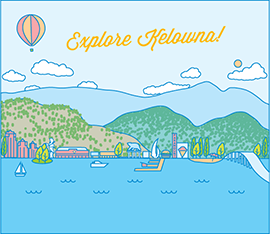 Explore Kelowna! by Ashleigh Green